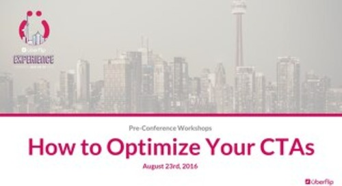 UFX Workshops: How to Optimize Your CTAs