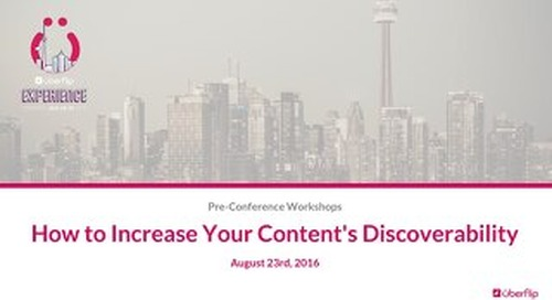UFX Workshops: How to Increase Your Content's Discoverability