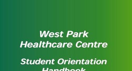 West Park Healthcare Centre Student Orientation Handbook 2016_opt