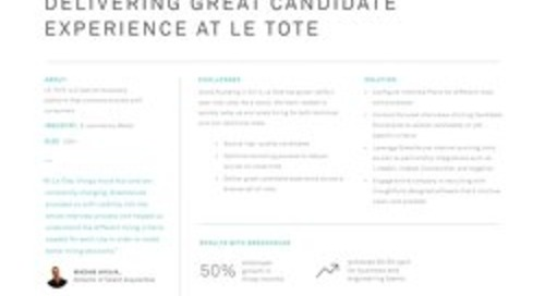 Delivering a Great Candidate Experience at Le Tote