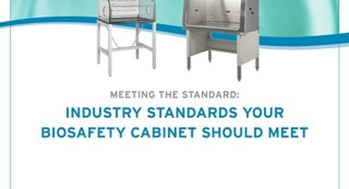 [White Paper] Industry Standards Your Biosafety Cabinet Should Meet