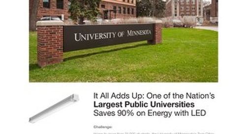 University of Minnesota: One of the Nation's Largest Public Universities Saves 90% on Energy with LED