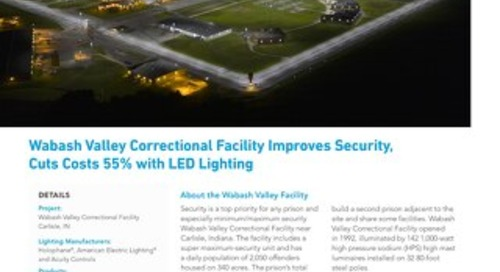 Wabash Valley Correctional Facility Improves Security and Cuts Costs With LED Lighting