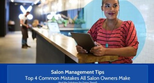 Top 4 Salon Management Mistakes