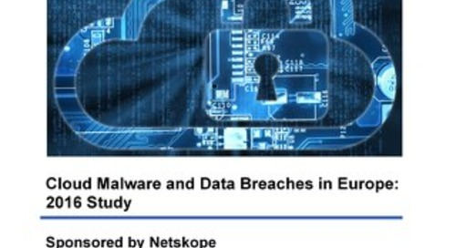 Cloud Malware and Data Breaches in Europe: 2016 Study