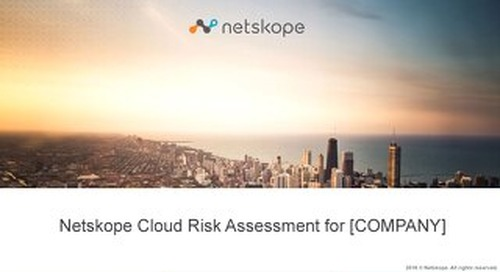 Netskope Cloud Risk Assessment (CRA) Example
