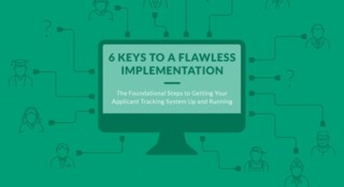 6 Keys To A Flawless Applicant Tracking System Implementation