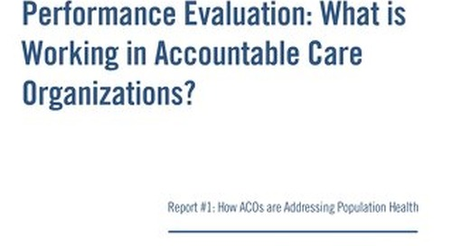 ACOs Seek Expanded Capabilities to Further Align Providers With the Community