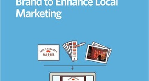 Leverage Your Corporate Brand to Enhance Local Marketing
