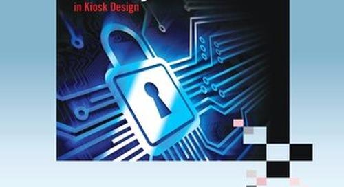 Maximizing Security in Kiosk Design