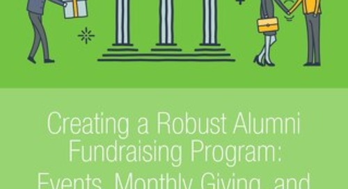 Creating a Robust Alumni Fundraising Program: Events, Monthly Giving, and Annual Appeals