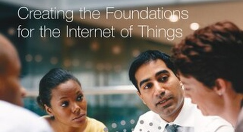 Creating the Foundations for the Internet of Things