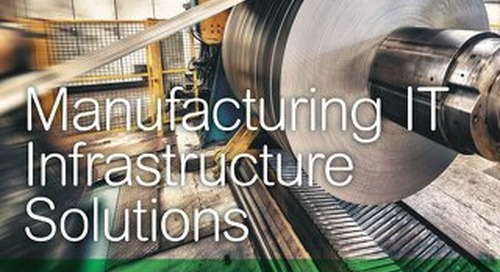 Manufacturing IT Infrastructure Solutions