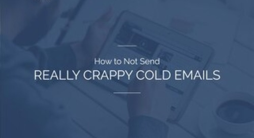 How to Not Send Really Crappy Cold Emails