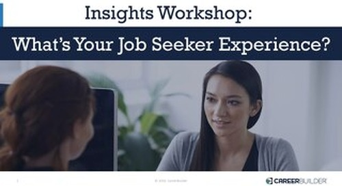 Insights Workshop - What's Your Job Seeker Experience?