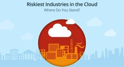 Riskiest Industries In The Cloud: Where Do You Stand?