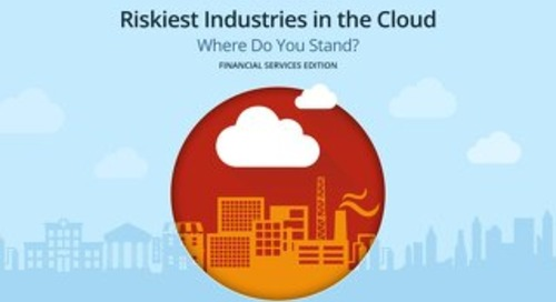 Riskiest Industries In The Cloud: Financial Edition