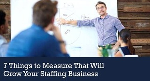 7 Things To Measure To Grow Staffing Business
