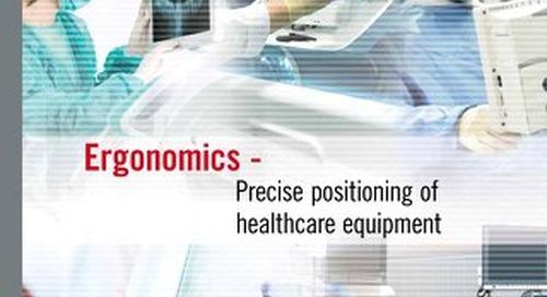 Ergonomics Positioning Solutions for Healthcare Equipment
