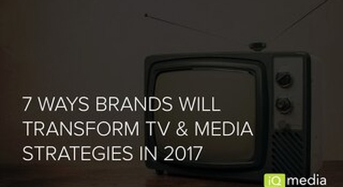 7 Ways Brands Will Transform Media and TV Strategies in 2017