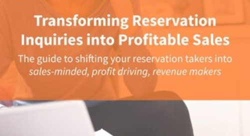 Transforming Reservation Inquiries into Profitable Sales
