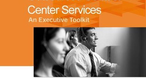 Outsourced Contact Center Services: An Executive Toolkit