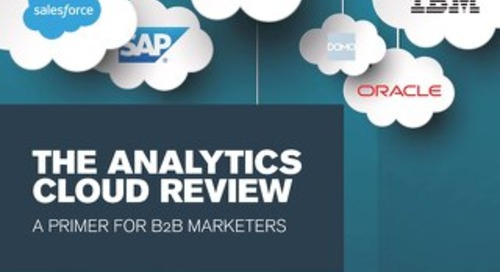 The Analytics Cloud Review: A Primer for B2B Marketers