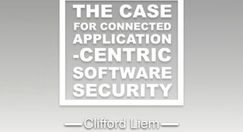 White Paper: The case for connected application-centric software security (abridged version)