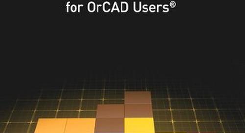 Altium Designer® Evaluation Guide for OrCAD® Users