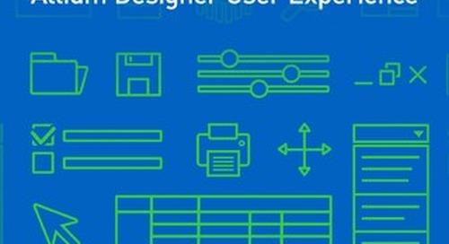 Streamlining the Altium Designer User Experience