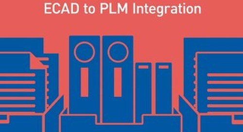 Adoptable, Adaptable and Agile: Key Factors in Successful ECAD-to-PLM Integration