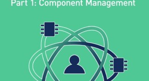 Unifying Your Component Management Workflow (Design Data Mgmt)