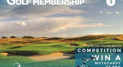 Golf Membership Digital Magazine - Issue 3
