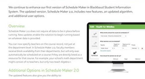 Schedule Maker 2.0 Blackbaud Student Information System™ Feature Enhancements