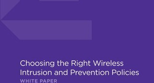 Choosing The Right Wireless Intrusion and Prevention Policies
