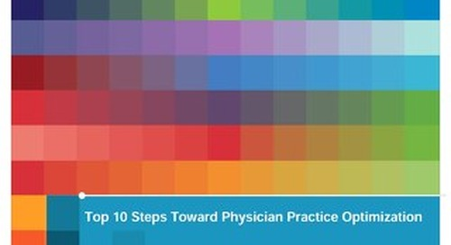 Ten Steps Toward Physician Practice Optimization