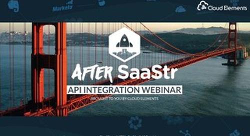After SaaStr 2017 | API Integration Webinar