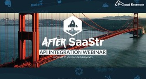 After SaaStr 2017 | API Integration Webinar