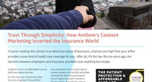 2016 - 2017 Anthem and Skyword Case Study