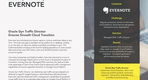 Case Study:  Evernote Streamlines Cloud  Migration with Dyn Traffic Director