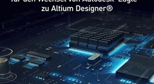 Migrationsleitfaden für den Wechsel von Autodesk Eagle™ zu Altium Designer®