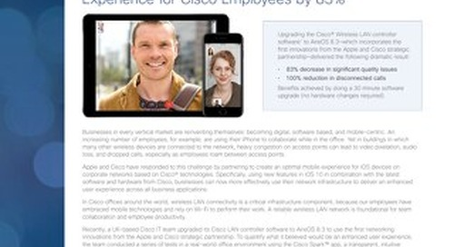 Case Study: Wi-Fi Optimization Enhances the Mobile Experience for Cisco Employees by 83%