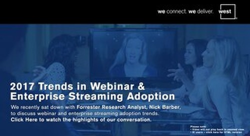 2017  Trends in Webinar & Enterprise Streaming Adoption