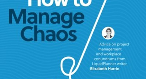 How to Manage Chaos: Advice on Project Management and Workplace Conundrums