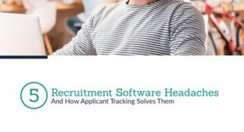 5 Recruiting Software Headaches You Can Avoid