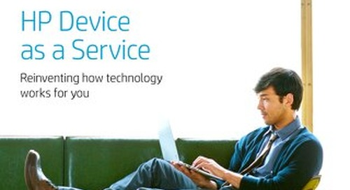 HP Device as a Service: Reinventing how technology works for you