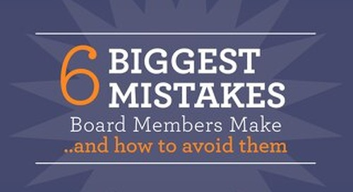 6 Biggest Mistakes Board Members Make and How to Avoid Them