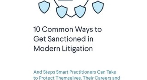 10-common-ways-to-get-sanctioned-in-modern-litigation