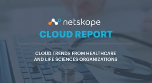 April 2017 Cloud Report (Healthcare Edition) - Cloud Trends From Healthcare and Life Sciences Organizations
