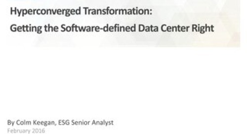ESG Whitepaper: Hyperconverged Transformation with SDDC